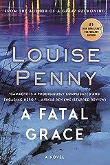 A Fatal Grace: A Chief Inspector Gamache Novel (A Chief Inspector Gamache Mystery Book 2) Kindle Edition