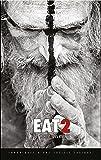 Eat 2 : Des morts et des vivants