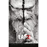 EAT 2 : Des morts & des vivants - Chroniques d'une société toxique