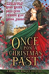 Once Upon a Christmas Past: A Historical Romance Holiday Collection Kindle Edition