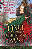 Once Upon a Christmas Past: A Historical Romance Holiday Collection