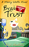 Brain Trust (Mercy Watts Mysteries Book 8)