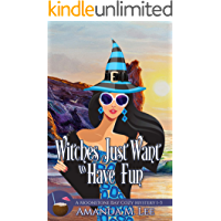 Witches Just Want to Have Fun: A Moonstone Bay Cozy Mystery Books 1-3