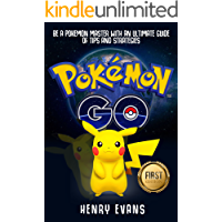 Pokemon Go: Be a Pokemon Master with an Ultimate Guide of Tips and Strategies (Pokemon Go, Pokemon Game, Pokemon Memes, Pikachu, Android Game)