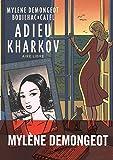 Adieu Kharkov - tome 1 - Adieu Kharkov