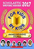 For Kids By Kids - Scholastic Writing Awards (SWA)