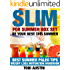 Slim For Summer Box Set: Be Your Best This Summer - Summer Paleo Tips