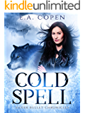 Cold Spell (The Silver Bullet Chronicles Book 1)