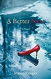 A Better Next: A Novel