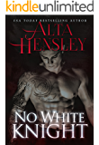 No White Knight: A Dark Romance
