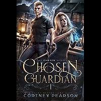 Chosen Guardian: A Young Adult Fantasy Romance (The Chosen Book 1) (English Edition)