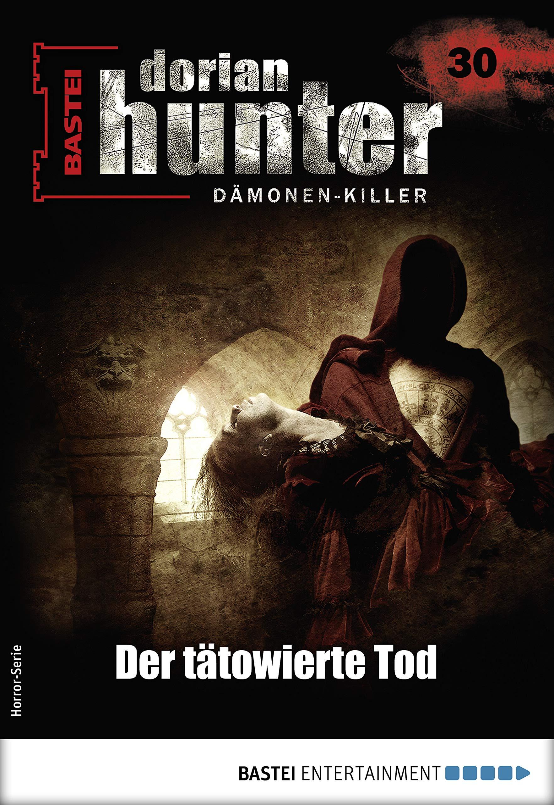 Dorian Hunter 30   Horror Serie  Der Tätowierte Tod  Dorian Hunter   Horror Serie