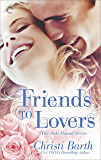 Friends to Lovers (Aisle Bound Book 3)