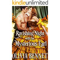 A Ravishing Night with the Mysterious Earl: A Steamy Historical Regency Romance Novel
