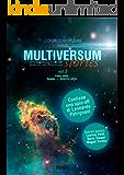 Multiversum Stories Vol. 2: Antologia ufficiale di racconti ispirati alla Multiversum Saga