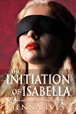 The Initiation Of Isabella