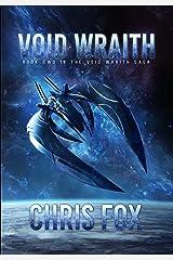 Void Wraith (The Void Wraith Saga Book 2) Kindle Edition