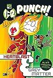 1-2 Punch: Heatblast and Grey Matter (Ben 10)