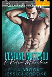 L'Enfant Inattendu du Patron Milliardaire (French Edition)