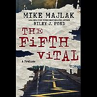 The Fifth Vital: A Prelude (English Edition)