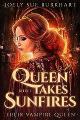 Queen Takes Sunfires Book 1: Karmen (Their Vampire Queen 11) Kindle Edition