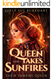 Queen Takes Sunfires Book 1: Karmen Sunna (Their Vampire Queen 11)