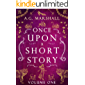 Once Upon a Short Story: Volume One: Six Short Retellings of Favorite Fairy Tales (Once Upon a Short Story Boxsets Book 1)