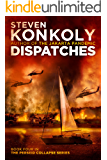 DISPATCHES (The Perseid Collapse Series Book 4)