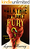 Valkyrie on Planet Fury: A Novel With Gravitas (The Gravitas Series - Sybil of Valkyrie Book 3)