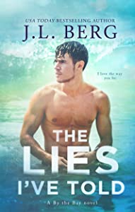 The Lies I've Told: A By The Bay Stand-Alone Novel