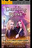 Darkling Rose (The Succubus Moon Book 1)
