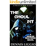 The Ghoul Pit (Nowak Brothers Book 4)