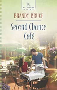 Second Chance Cafe (Heartsong Presents)