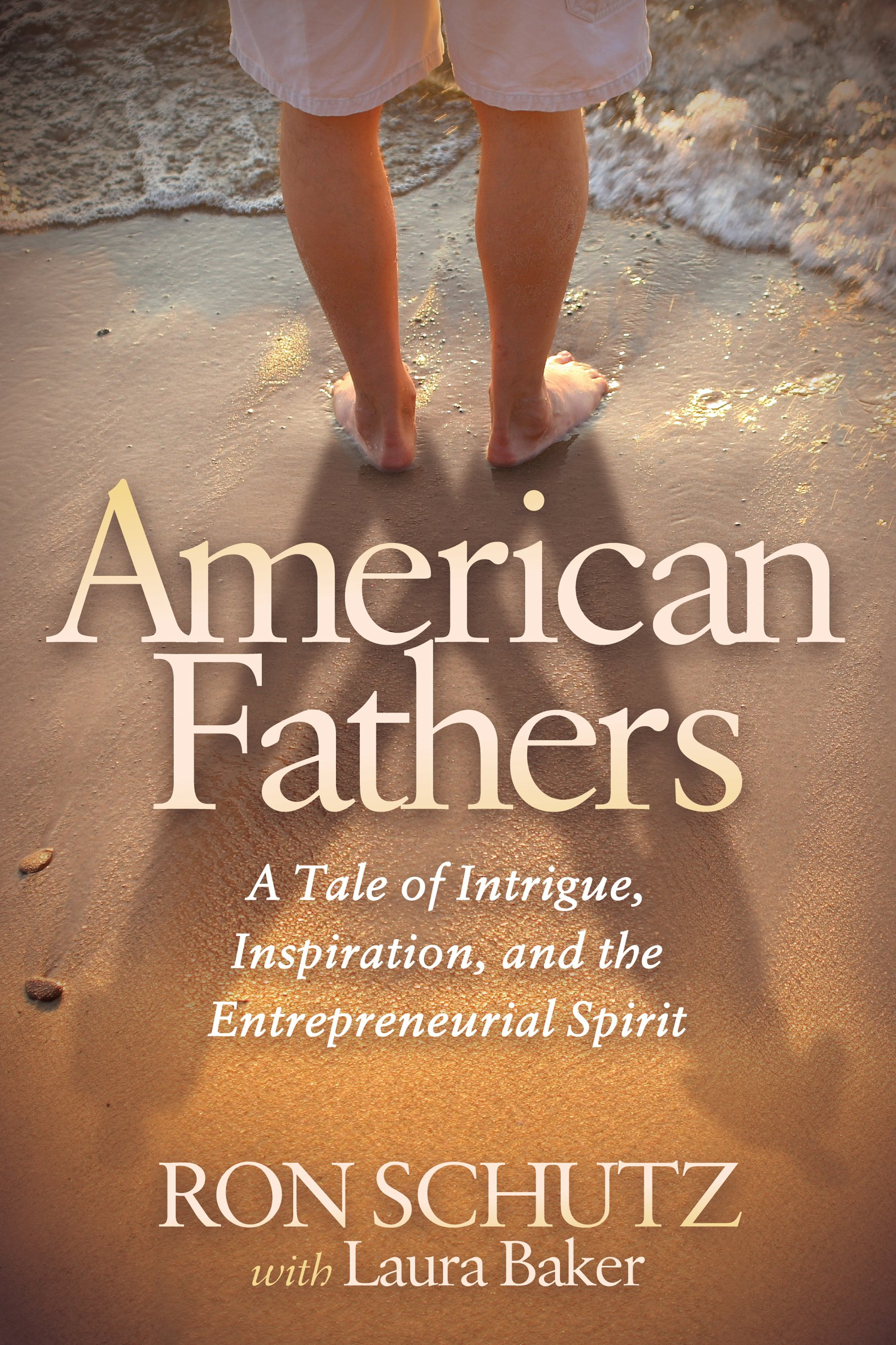 Download American Fathers: A Tale of Intrigue, Inspiration, and the Entrepreneurial Spirit pdf