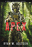 Apex: A Max Ahlgren Novel (Crucible Book 3)