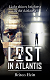 Lost in Atlantis (The Lost Chronicles Book 1)