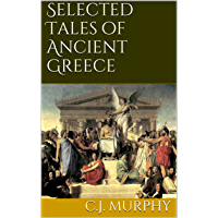 Selected Tales of Ancient Greece (English Edition)