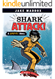 Shark Attack! (Jake Maddox Sports Stories)