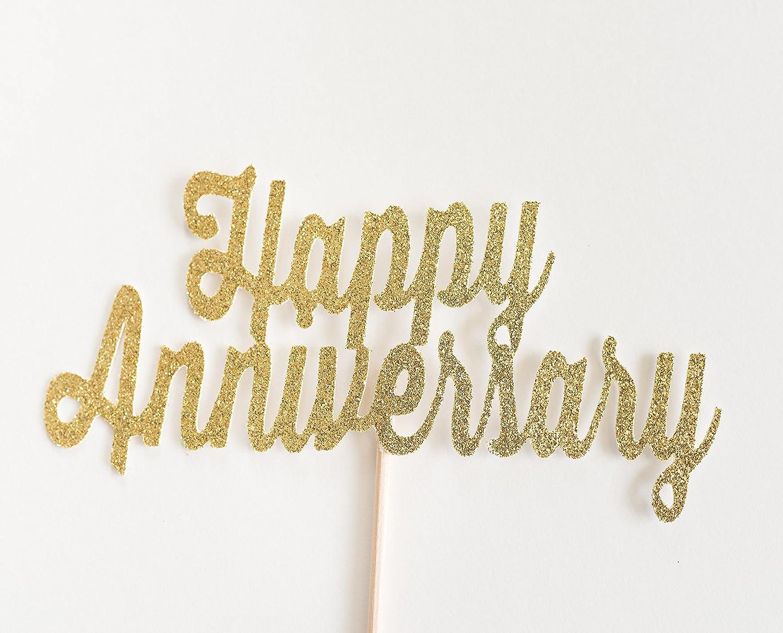 Gold Glitter 'Happy Anniversary' Script Cake Topper, Wedding, Handwritten, Hand Writing, Celebration