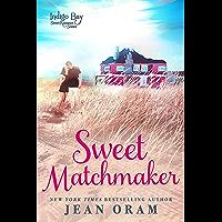 Sweet Matchmaker (Indigo Bay Sweet Romance Series Book 2) (English Edition)