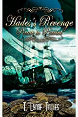 Hades's Revenge: Pirate to Patriot Kindle Edition