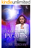 Fertility Pirates (The Abraham Project Book 1)