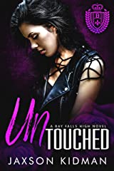 UNTouched (Bay Falls High Book 1) Kindle Edition