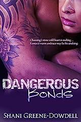Dangerous Bonds Kindle Edition
