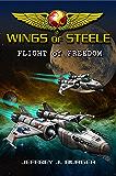 Wings of Steele - Flight of Freedom (Book 2)