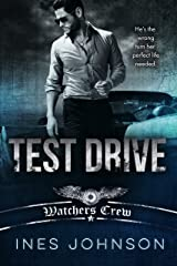 Test Drive: a Dark Romance (Watchers Crew Book 1) Kindle Edition