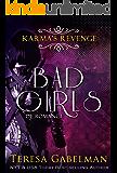 Karma's Revenge (A Bad Girls Novel)