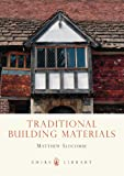 Traditional Building Materials (Shire Library)
