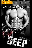 In Deep: A Dark Mafia Romance