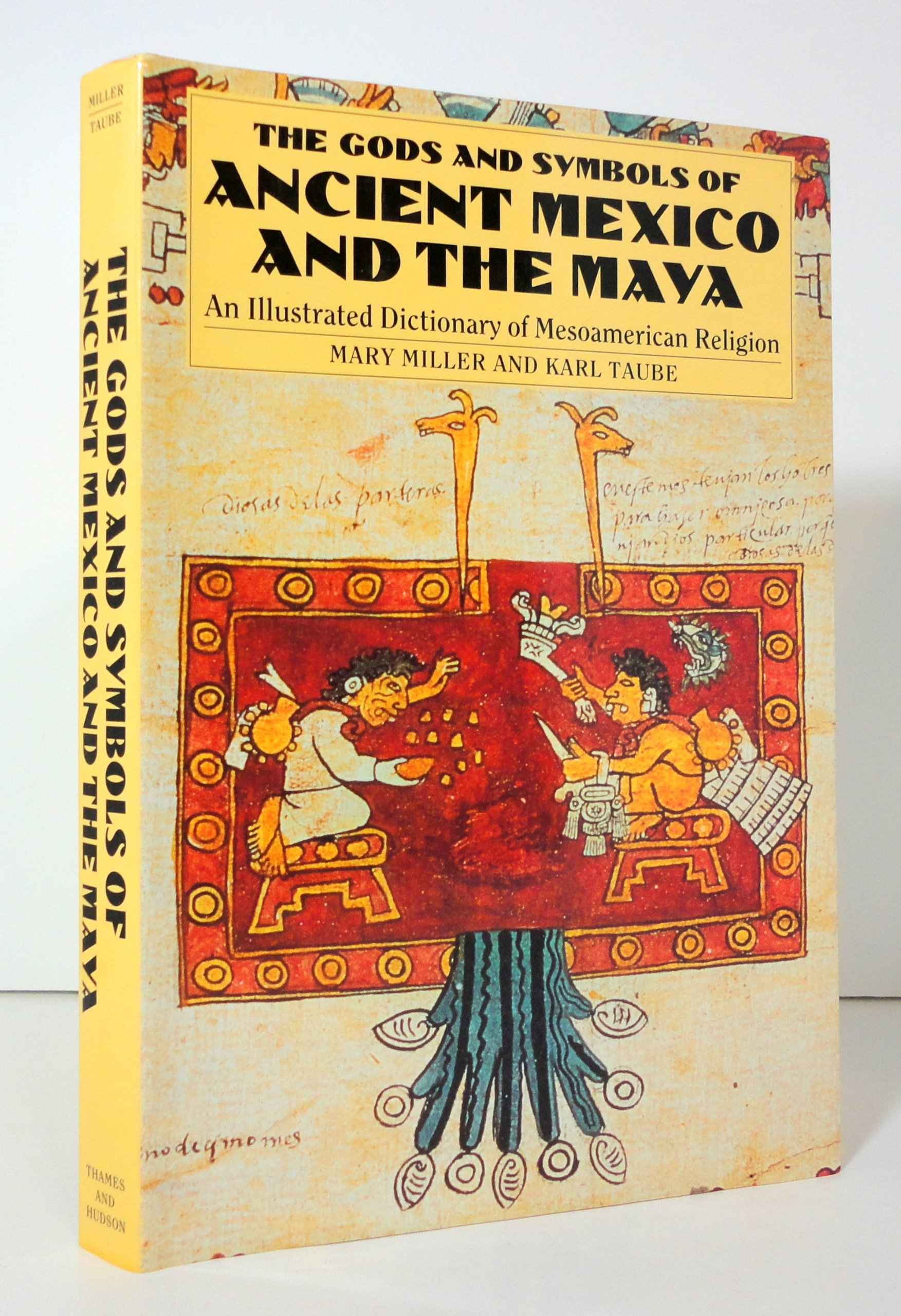 The gods and symbols of ancient mexico and the maya illustrated the gods and symbols of ancient mexico and the maya illustrated dictionary of mesoamerican religion amazon mary ellen miller karl taube books biocorpaavc Choice Image